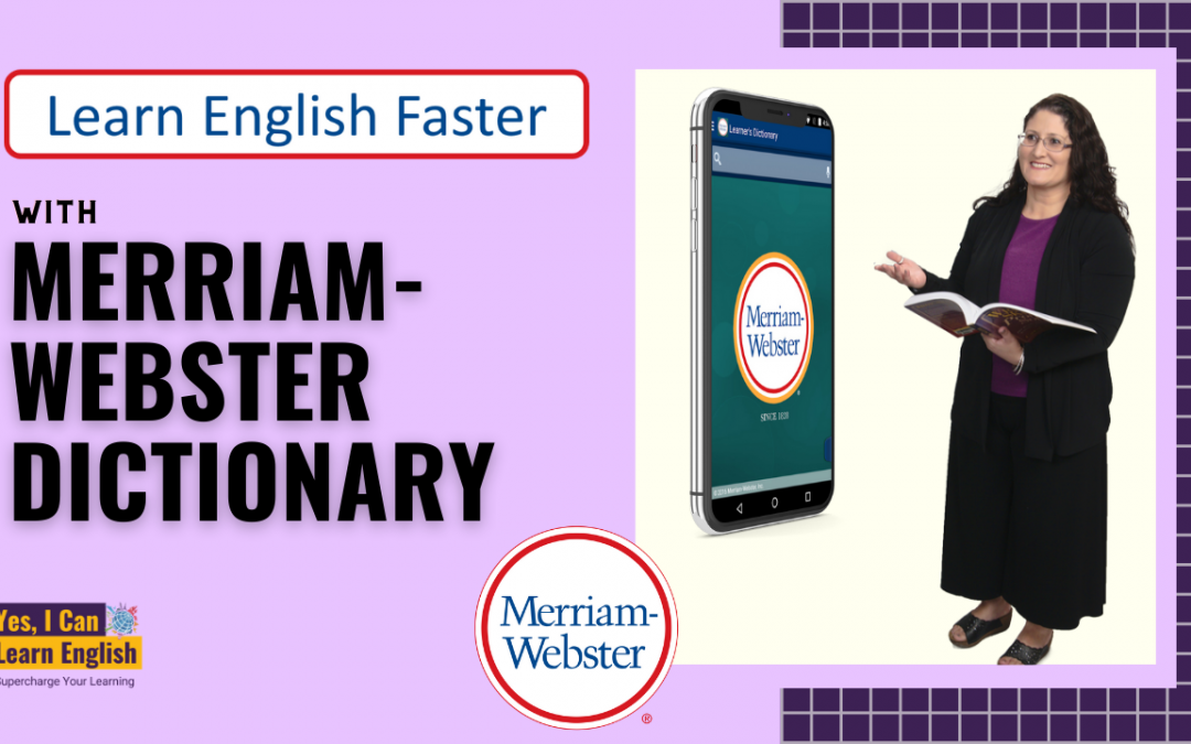 Learn English Faster with Merriam-Webster Dictionary