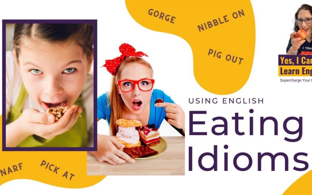Using English Eating Idioms