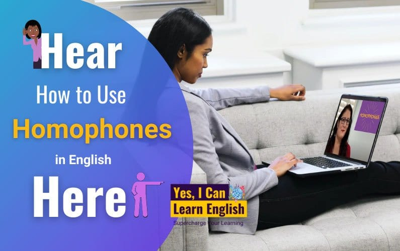 How to Use Homophones Correctly in English